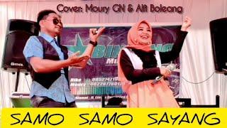 SAMO SAMO SAYANG - Lepai ft Yen Rustam. LIVE, Cover - Moury GN ft Alvi Boleang.