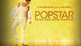 POPSTAR: NEVER STOP NEVER STOPPING - Double Toasted Audio Review