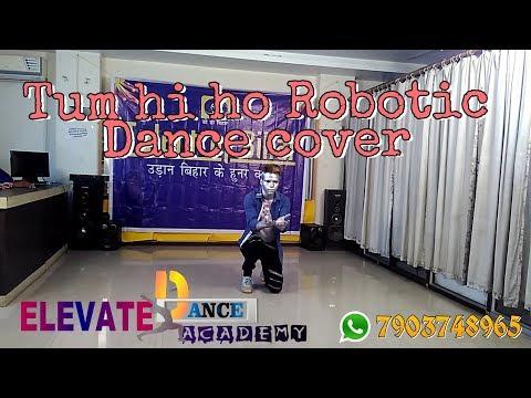 Tum hi ho Robotics mix