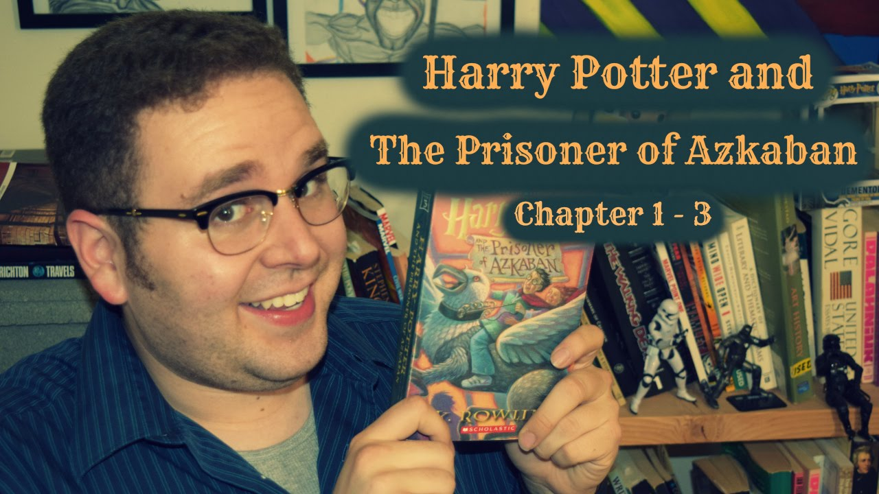 Harry Potter The Prisoner Of Azkaban Chapter 1 3 Youtube