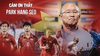 Cảm ơn thầy Park! Giờ đây Thái Lan mới phải sợ Việt Nam