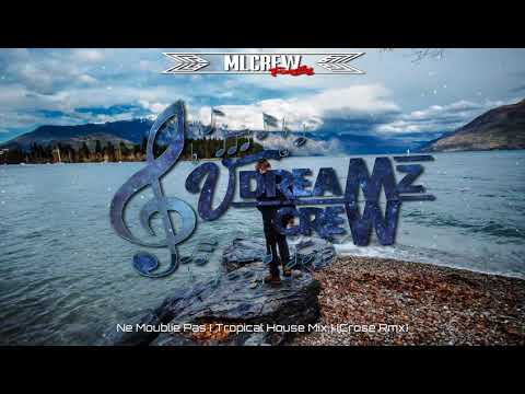 Crose ✘ Carmelo • Ne M'oublie pas (Tropical House Mix)