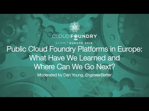 Public Cloud Foundry Platforms in Europe: What Have We Learned and Where Can We Go Next?