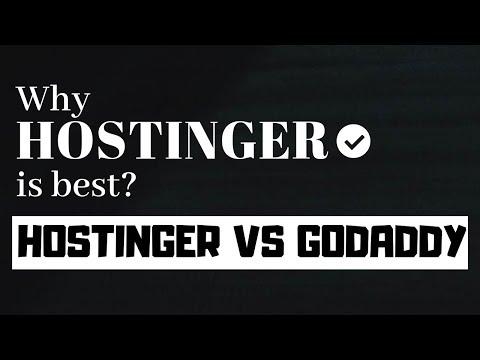 Why you should choose Hostinger? Hostinger vs GoDaddy