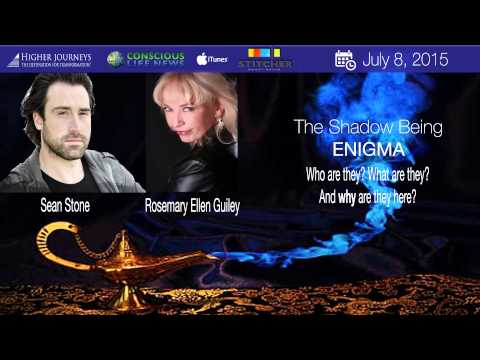 The Shadow Being Enigma with Rosemary Ellen Guiley and Sean Stone (2015)