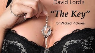 "David Lord Interview about his Porn Movie: ""The Key"" for Wicked Pictures"