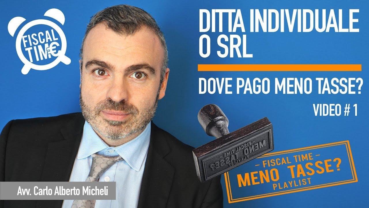 Download Ditta Individuale o Srl - Dove pago meno Tasse?