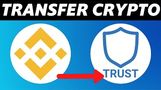 How to Transfer Crỳpto from Binance to Trustwallet (2021)