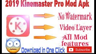 How to download kinemaster without watermark pro apk videos