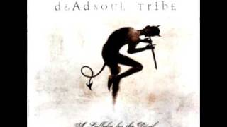 Watch Dead Soul Tribe Fear video