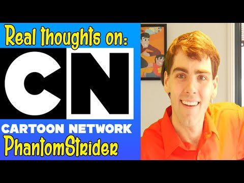 Cartoon Network 25th: PhantomStrider's real thoughts