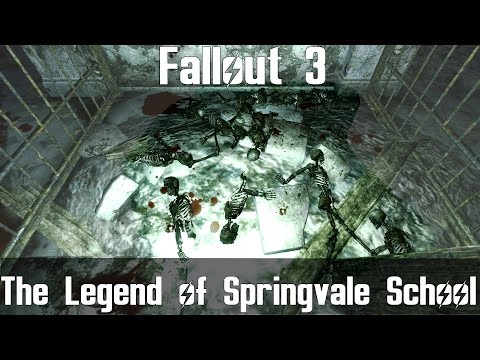 Fallout 3- The Legend of Springvale School