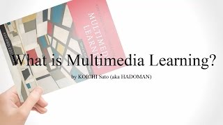 What is Multimedia Learning?