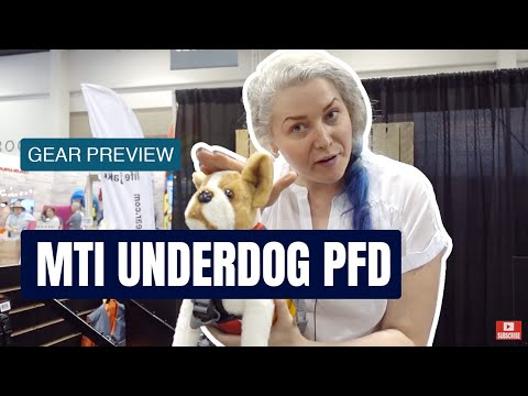 MTI UnderDOG PFD | Life Jacket For Your Dog | Gear Preview