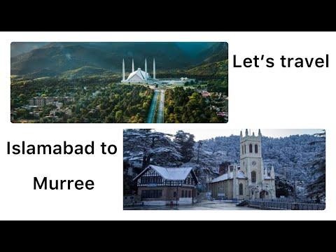 Let's travel Islamabad to Murree   2021  Around the globe