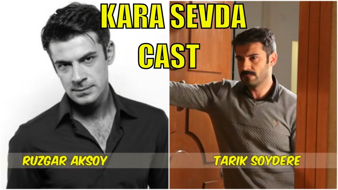 Kara Sevda Actors Real Names - SEASON 1