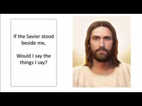 3  If The Savior Stood Beside Me