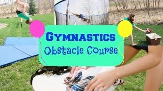 Gymnastics Obstacle Course!