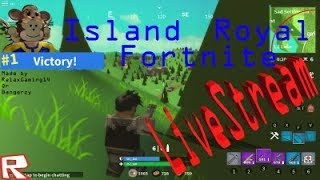 ROBLOX LIVE STREAM-LET ' S PLAY 🎉 NOVO! Island Royale-Testing CHILL! #152