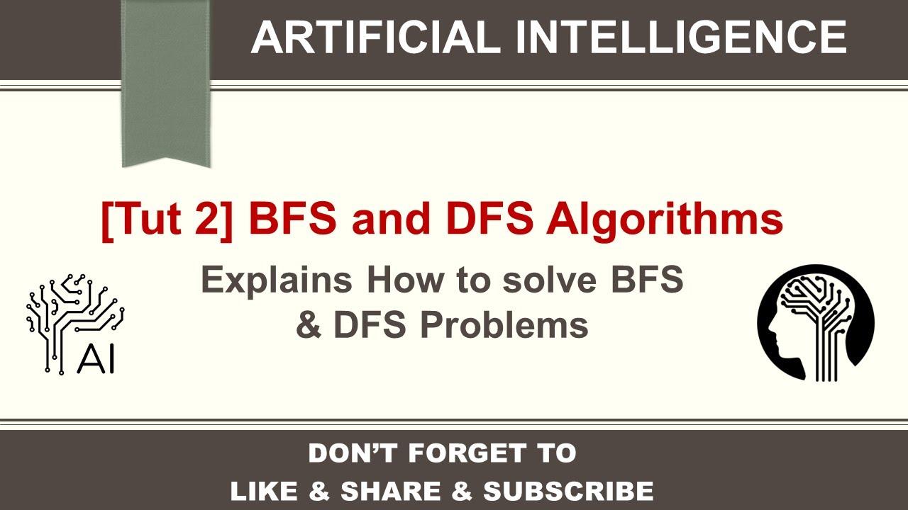 [AI - Tutorial 2] BFS and DFS Algorithms