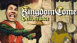 CZECH YO SELF - Kingdom Come: Deliverance Gameplay