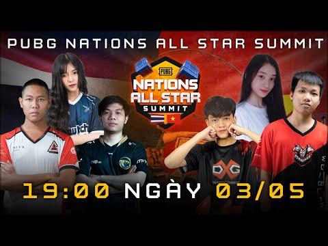 🔴 [PUBG NATIONS ALL STAR SUMMIT] NGÀY 3 (NGÀY CUỐI)  ĐẠI CHIẾN VIỆT NAM vs THÁI LAN
