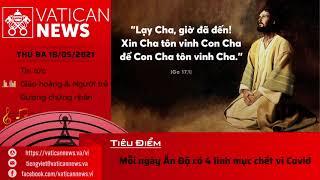 Radio thứ Ba 18/05/2021 - Vatican News Tiếng Việt