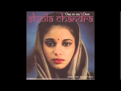 Sheila Chandra Out On My Own