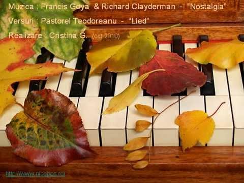 NOSTALGIE DE TOAMNǍ-Muzica: Francis Goya & Richard Clayderman-Nostalgia