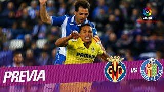 Previa Villarreal CF vs Getafe CF