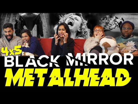 Black Mirror - 4x5 Metalhead - Group Reaction