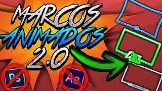 Marcos 2.0 animados, Overlays profesionales - Editables - sin descargar nada (programas) - GRATIS 😎🤙