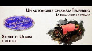 UNA STORIA DI UOMINI E MOTORI - Un'automobile chiamata Temperino: la prima utilitaria italiana