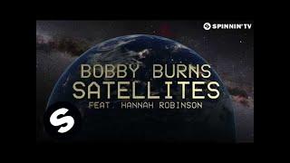 Bobby Burns - Satellites Feat. Hannah Robinson (Lyric Video)