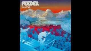 Feeder - Echo Park [Full Album] UK Version