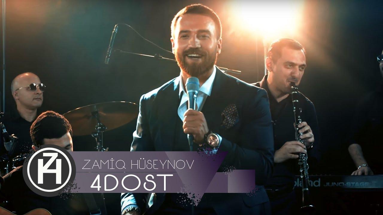Zamiq Hüseynov - 4 Dost