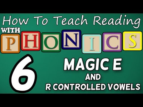 How to teach reading with phonics - 6/12 - R Controlled Vowels & Magic E - Learn English Phonics!