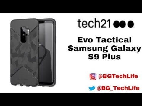 quality design 950f9 7beba Tech21 EVO Tactical for Samsung Galaxy S9 Plus/ Best S9 TPU?