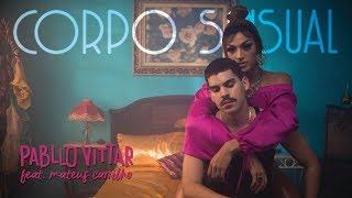 Смотреть клип Pabllo Vittar - Corpo Sensual