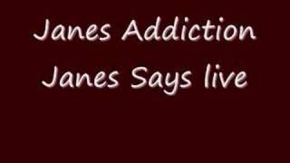 Janes Addiction - Jane Says (Live)