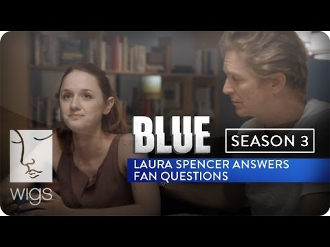 Blue Season 3 : Laura Spencer Answers  Questions  WIGS