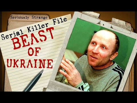 Anatoly Onoprienko - The Beast of Ukraine | SERIAL KILLER FILES #10