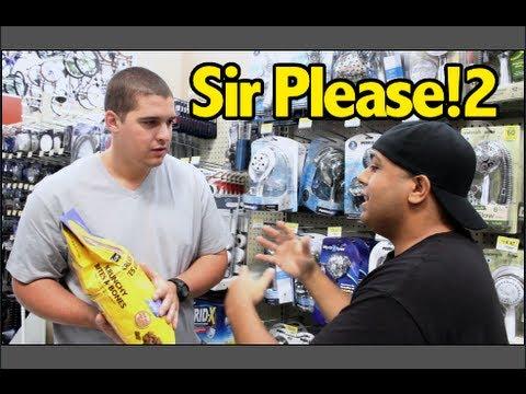Sir Please 2