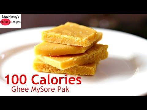 Ghee Mysore Pak Recipe – 100 Calories – Diwali Sweets – Weight Loss Cheat Meal | Skinny Recipes