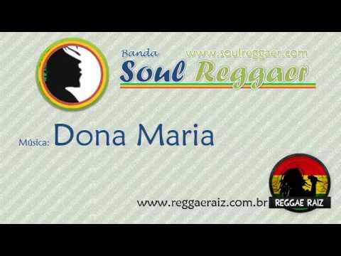 Soul Reggaer - Dona Maria