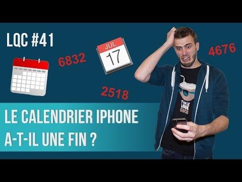 Le calendrier iPhone a-t-il une fin ? LQC #41