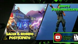 FORTNITE SAVE THE WORLD FREE POSTICIPATO, EMOTE PERSONALIZED ON FORTNITE