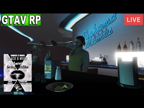 J'OUVRE MON BAR ! SOIREE SPECIAL INAUGURATION ! GTAV RP