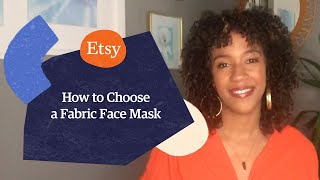 How to Choose a Fabric Face Mask