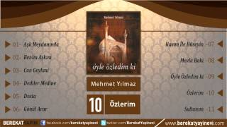 Mehmet Yılmaz - Özlerim